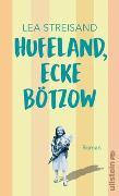Cover-Bild zu Hufeland, Ecke Bötzow von Streisand, Lea