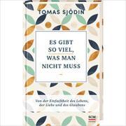 Cover-Bild zu Es gibt so viel, was man nicht muss von Sjödin, Tomas
