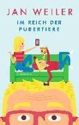 Cover-Bild zu Im Reich der Pubertiere von Weiler, Jan