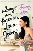 Cover-Bild zu Han, Jenny: Always and Forever, Lara Jean