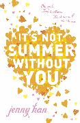 Cover-Bild zu Han, Jenny: It's Not Summer Without You (eBook)