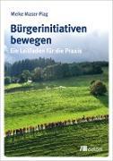 Cover-Bild zu Bürgerinitiativen bewegen (eBook) von Maser-Plag, Meike
