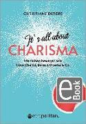 Cover-Bild zu It's all about CHARISMA (eBook) von Deters, Christiane