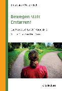 Cover-Bild zu Bewegen statt Erstarren! (eBook) von Brokuslaus, Ilona