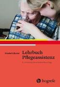 Cover-Bild zu Lehrbuch Pflegeassistenz von Blunier, Elisabeth