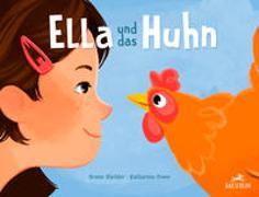 Cover-Bild zu Ella und das Huhn von Hächler, Bruno
