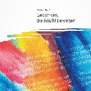 Cover-Bild zu Gedanken, die (mich) bewegen (eBook) von Spagl, Cornelia