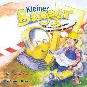 Cover-Bild zu Kleiner Bagger (eBook) von Willax, Ina Susanne