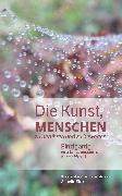 Cover-Bild zu Die Kunst, Menschen zu berühren und zu bewegen (eBook) von Sidler, Annette (Hrsg.)