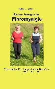 Cover-Bild zu Sanftes Bewegen bei Fibromyalgie (eBook) von Jungandreas, Holger
