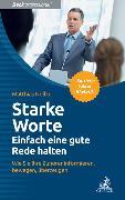 Cover-Bild zu Starke Worte - Einfach eine gute Rede halten (eBook) von Nöllke, Matthias