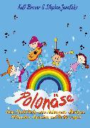 Cover-Bild zu Polonäse - Neue Kinderlieder zum Ankommen, Bewegen, Mitmachen, Ausruhen und Tschüs sagen (eBook) von Janetzko, Stephen