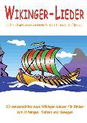 Cover-Bild zu Wikinger-Lieder - 10 wunderschöne neue Wikinger-Lieder für Kinder zum Mitsingen, Tanzen und Bewegen (eBook) von Krenzer, Rolf