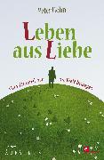 Cover-Bild zu Leben aus Liebe (eBook) von Höhn, Peter