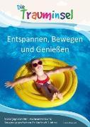 Cover-Bild zu Die Trauminsel - Entspannen, Bewegen und Genießen (eBook) von Kleebach, Katrin