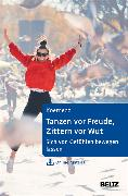 Cover-Bild zu Tanzen vor Freude, Zittern vor Wut (eBook) von Koemeda, Margit