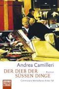 Cover-Bild zu Der Dieb der süssen Dinge von Camilleri, Andrea
