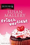 Cover-Bild zu Frisch verliebt von Mallery, Susan