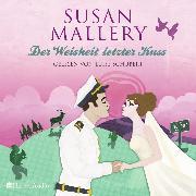 Cover-Bild zu Der Weisheit letzter Kuss (Fool's Gold 17) [ungekürzt] (Audio Download) von Mallery, Susan