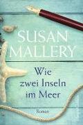 Cover-Bild zu Wie zwei Inseln im Meer von Mallery, Susan