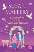 Cover-Bild zu Es geschehen noch Küsse und Wunder (eBook) von Mallery, Susan