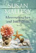 Cover-Bild zu Meeresrauschen und Inselträume (eBook) von Mallery, Susan