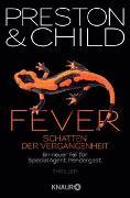 Cover-Bild zu Fever - Schatten der Vergangenheit von Preston, Douglas