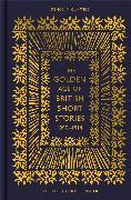 Cover-Bild zu The Golden Age of British Short Stories 1890-1914 von Hensher, Philip (Hrsg.)