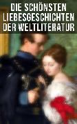 Cover-Bild zu Die schönsten Liebesgeschichten der Weltliteratur (eBook) von Hawthorne, Nathaniel