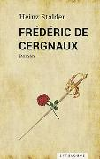 Cover-Bild zu Stalder, Heinz: Frédéric de Cergnaux