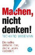 Cover-Bild zu MACHEN - nicht denken! von Wiseman, Richard