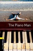 Cover-Bild zu Oxford Bookworms Library: Level 1:: The Piano Man von Vicary, Tim