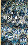 Cover-Bild zu Ruthven, Malise: Der Islam