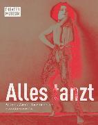 Cover-Bild zu Alles tanzt. Kosmos Wiener Tanzmoderne (German edition)
