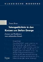 Cover-Bild zu Totengedächtnis in den Kreisen um Stefan George von Reiser, Simon