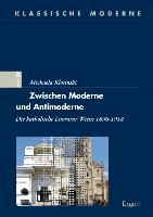 Cover-Bild zu Zwischen Moderne und Antimoderne von Klosinski, Michaela