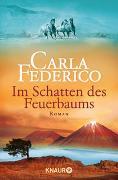 Cover-Bild zu Im Schatten des Feuerbaums von Federico, Carla