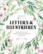 Cover-Bild zu Lettern und Illustrieren von Türk, Hanne