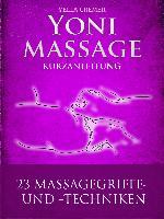 Cover-Bild zu Yonimassage Kurzanleitung - 23 Massagegriffe und -techniken (eBook) von Cremer, Yella