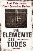 Cover-Bild zu Die Elemente des Todes von Petermann, Axel