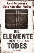 Cover-Bild zu Die Elemente des Todes (eBook) von Petermann, Axel