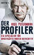 Cover-Bild zu Der Profiler (eBook) von Petermann, Axel