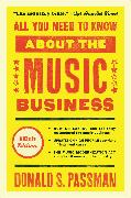 Cover-Bild zu All You Need to Know About the Music Business von Passman, Donald S.
