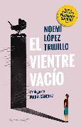 Cover-Bild zu El vientre vacío (eBook) von Trujillo, Noemí López