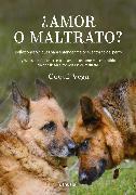 Cover-Bild zu ¿Amor o maltrato? (eBook) von Vega, Coqui