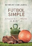 Cover-Bild zu Fútbol simple (eBook) von García, Manuel Rodríguez