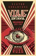Cover-Bild zu Viaje Sentimental: Recuerdos de 1917-1922 (eBook) von Shklovski, Viktor