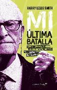Cover-Bild zu Mi última batalla (eBook) von Smith, Harry Leslie