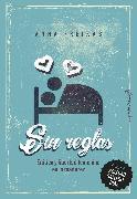Cover-Bild zu Sin reglas (eBook) von Freixas, Anna