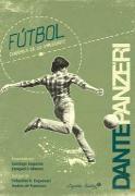 Cover-Bild zu Futbol: dinámica de lo impensado (eBook) von Panzeri, Dante
